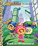 Find the Dinosaurs! (Little Golden Book)