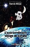 L'extraordinaire voyage de Cyrano (version théâtre)