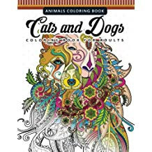 Cats And Dogs Coloring Books For Adutls Pattern Doodle Design Relaxation Mindfulness