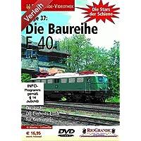 Stars der Schiene 37 - Die Baureihe E 40