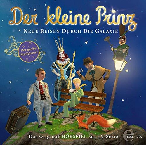 Der kleine Prinz - Original-Hörspiel, Vol.23: Neue Reisen durch die Galaxie