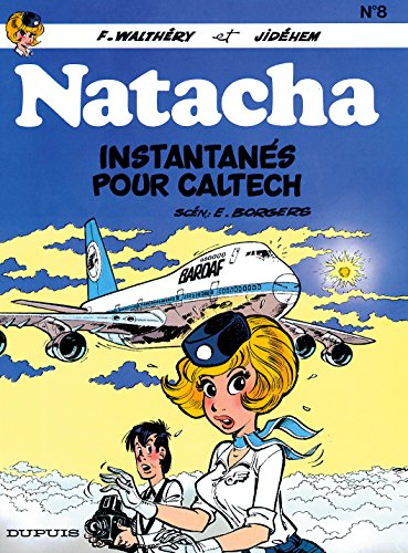 Natacha - tome 8 - INSTANTANES POUR CALTECH