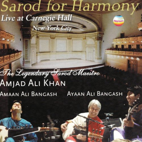 Sarod for Harmony - Live At Carnegie Hall, New York City