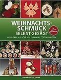 Weihnachtsschmuck selbst gesägt: Deko-Ideen aus Holz von einfach bis fortgeschritten -
