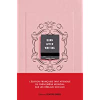 Burn after writing - L'édition française officielle