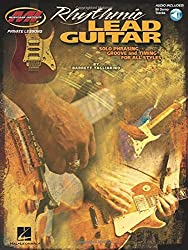Rhythmic Lead Guitar: Solo Phrasing, Groove and Timing for All Styles by Barrett Tagliarino (2013-04-01)
