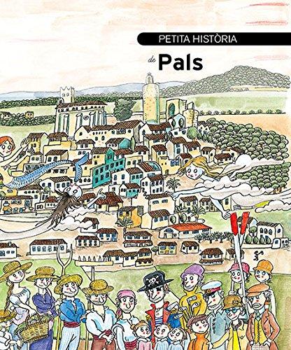 Petita història de Pals (Petites Històries)