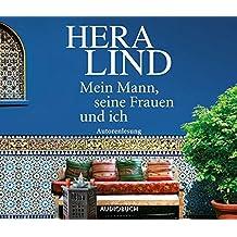 Mein Mann, seine Frauen und ich (4 Audio-CDs, Autorenlesung)