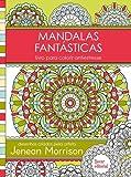 Mandalas Fantásticas. Livro Para Colorir Antiestresse (Em Portuguese do Brasil)