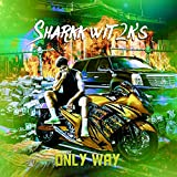 Only Way [Explicit]