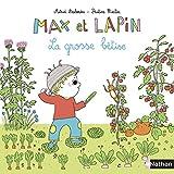 Max et Lapin : La grosse bêtise | Desbordes, Astrid. Auteur