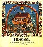 Bilder-Bibel des Bauernmalers Max Raffler
