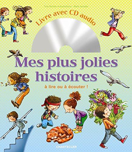 Mes plus jolies histoires  Livre avec audio cd: A lire ou à écouter ! por TINE MORTIER