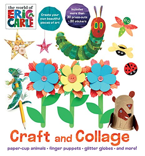 Craft and Collage (The World of Eric Carle) (Eric Carle Handwerk)