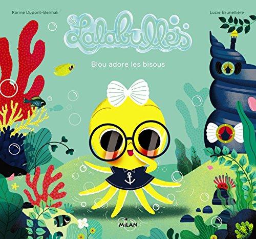 Les Lalabulles - Blou adore les bisous