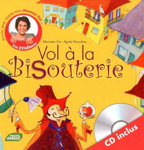VOL A LA BISOUTERIE + CD inclus