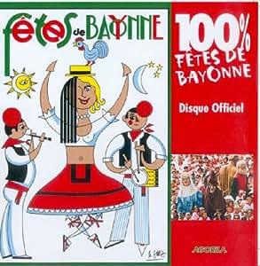 100% fêtes de Bayonne