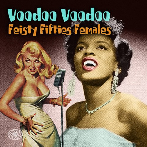 Voodoo Voodoo: Feisty Fifties ...