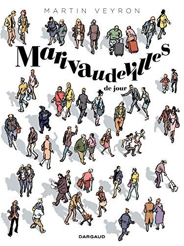 Marivaudevilles - Tome 1 - Marivaudevilles de jour par Martin Veyron