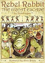 The Great Escape (Rebel Rabbit Book 2)