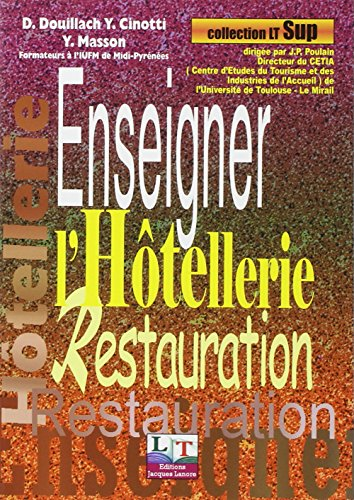 Enseigner l'hôtellerie et la restauration