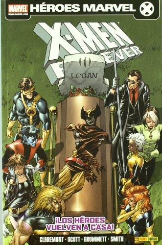 X-men forever 2 - los heroes vuelven a casa
