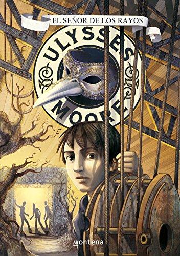 El Señor de los Rayos (Serie Ulysses Moore 8) por Pierdomenico Baccalario