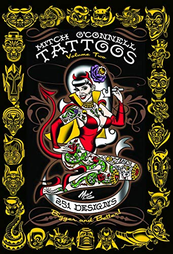 Mitch O'Connell Tattoos Volume Two: 251 Designs, Bigger and Better! (Sailor Jerry Flash)