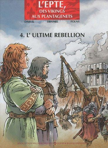 Epte T04 L'ultime rebellion par Darvil