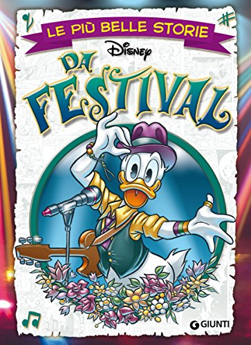 Le più belle storie da Festival (Storie a fumetti Vol. 38) di Disney