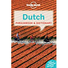 Dutch Phrasebook & Dictionary (Lonely Planet Phrasebook and Dictionary)