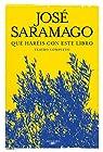 Qué haréis con este libro: Teatro completo par Saramago