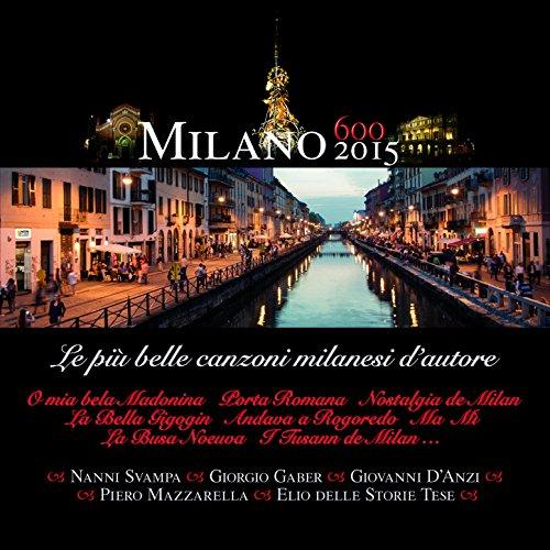 Milano 2015 - Canzoni Milanesi d'Autore