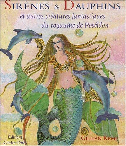 Sirènes et Dauphins et autres créatures fantastiques du royaume de Poséidon