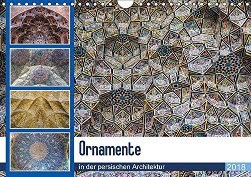 sischen Architektur (Wandkalender 2018 DIN A4 quer): Erlben sie die aufwendigen dekorationen der persischen Architektur ... [Kalender] [Apr 13, 2017] Leonhardy, Thomas ()