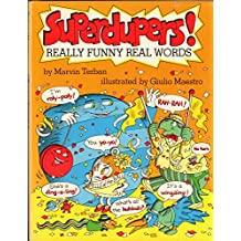 Superdupers!: Really Funny Real Words