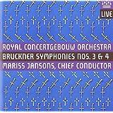 Bruckner: Symphonies 3, 4