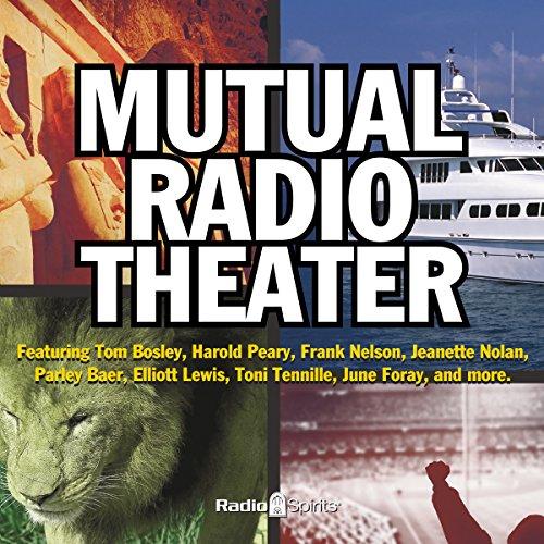 Mutual Radio Theatre  Audiolibri