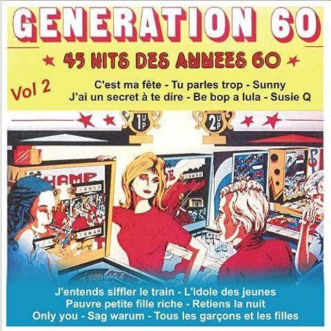 Medley: Génération 60 - J'entends Siffler Le Train - L'idole