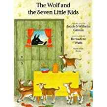 The Wolf and the Seven Little Kids (North-South Paperback) by Jacob Grimm (1999-04-10)