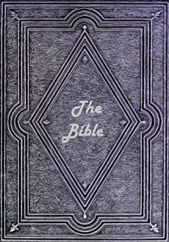 The Bible: World Modern Translated Version of the English Bible for the new millennium, Comparable to NIV, ESV, KJV, NKJV, NASB, NLT and other popular translations (English Edition) di [Religious Bibles]