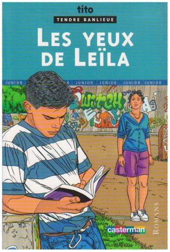 Tendre Banlieue, Tome 10 : Les yeux de Leïla par Tito, Claude Carré