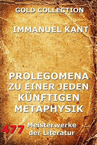 Prolegomena zu einer jeden künftigen Metaphysik (German Edition)