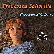 Chansons d'auteurs, Vol. 3 (1960 -1962) [20 Chansons]