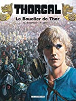 Thorgal - Tome 31 - Le Bouclier de Thor de Sente Yves