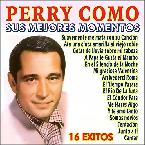Perry Como - Sus Mejores Momentos