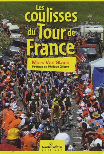 Les coulisses du Tour de France