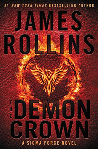 The Demon Crown: A Sigma Force Novel (Sigma Force Novels Book 12) (English Edition)