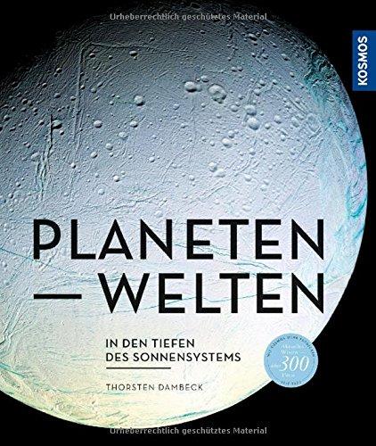 Planetenwelten: In den Tiefen des Sonnensystems