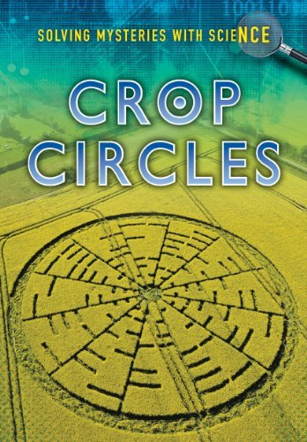 Crop Circles (Solving Mysteries With Science) by Jane Bingham (2013-01-17)
